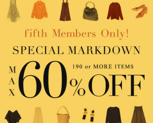 fifth Members only ! 50%OFF SALE