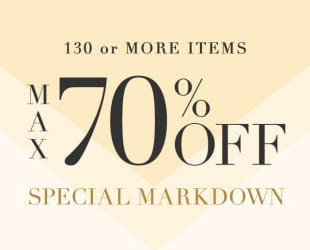 MAX 70% OFF MARKDOWN