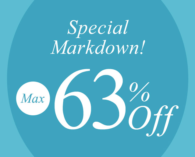 SPECIAL MARKDOWN 【63%OFF】が開始しました