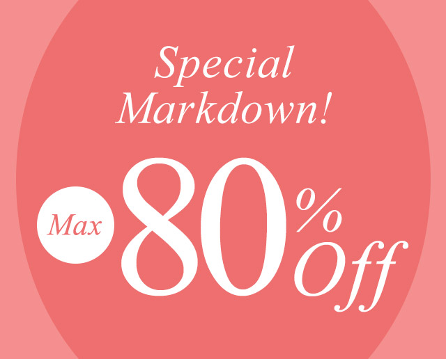 SPECIAL MARKDOWN 【80%OFF】が開始しました